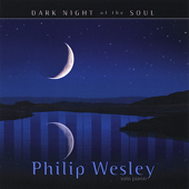 Dark Night Of The Soul-Philip Wesley