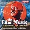 Arnold, M: Film Music, Vol. 1