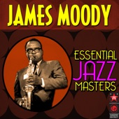 James Moody - Fly Me to the Moon
