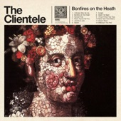 The Clientele - Never Anyone But You