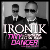 Tiny Dancer (Hold Me Closer) [Radio Edit] {feat. Chipmunk and Elton John}