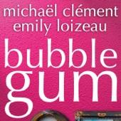Bubble Gum - Single