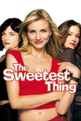 The Sweetest Thing Movie Synopsis, Reviews