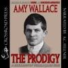 The Prodigy: A Biography of William James Sidis, America's Greatest Child Prodigy (Unabridged)