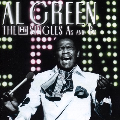 The Hi Singles As and Bs - Al Green