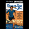 Mark Victor Hansen, Amy Newmark, Dean Karnazes & Jack Canfield - Chicken Soup for the Soul: Runners: 39 Stories About Pushing Through, Where It Takes You and Triathlons (Unabridged) artwork