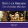 The Brothers Grimm - Grimm - Die schönsten Märchen