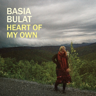 Heart of My Own (Bonus Track Version) - Basia Bulat