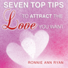 Ronnie Ann Ryan - Seven Top Tips to Attract the Love You Want (Unabridged) artwork