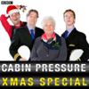 Cabin Pressure: Molokai (Christmas Special 2010) - EP - Stephanie Cole, Benedict Cumberbatch, Roger Allam & John Finnemore