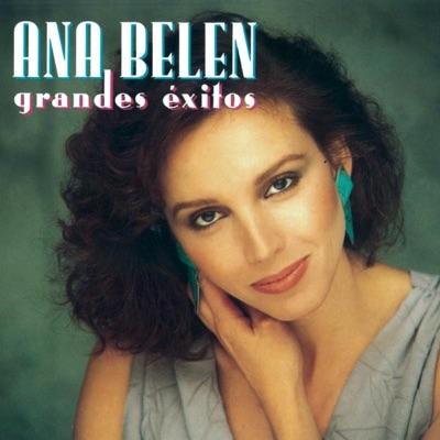 Ana Belén: Grandes Exitos - Ana Belén
