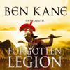 Ben Kane - The Forgotten Legion: Forgotten Legion Chronicles 1 (Unabridged) artwork
