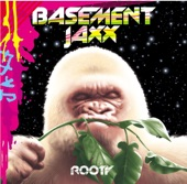 Basement Jaxx - Do Your Thing