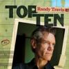 Top Ten: Randy Travis - Randy Travis