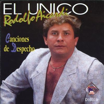 Canciones de Despecho - Rodolfo Aicardi