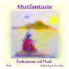 Elke Bräunling & Paul G. Walter - Mutzaubermelodie - Melodie artwork