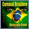 Carnaval Brasilero - Batucada Band