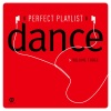 Perfect Playlist Dance, Vol. 3