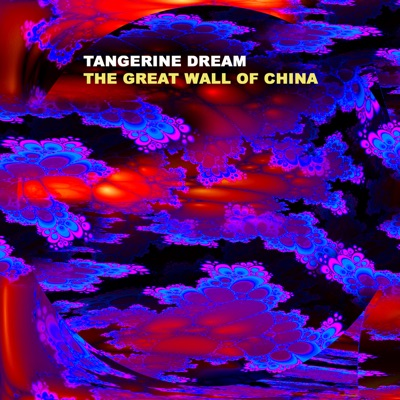 The Great Wall of China - Tangerine Dream