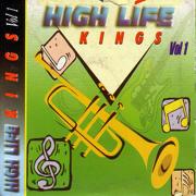High Life Kings Vol 1 - Various Artists