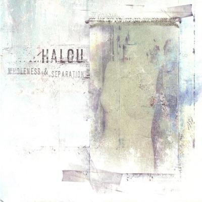 Wholeness & Separation - Halou