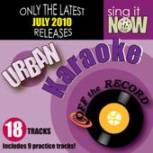 July 2010: Urban Hits (R&B, Hip Hop) [Karaoke]
