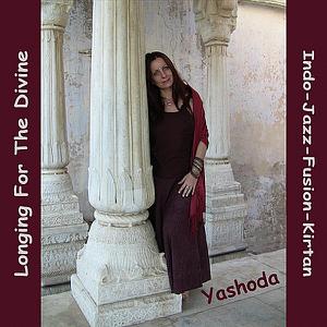 Yashoda - Longing For the Divine