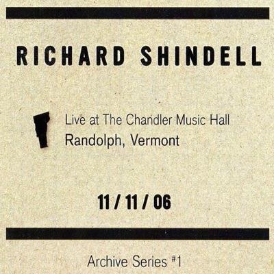 Live at the Chandler Music Hall Randoph Vermont 11/11/06 - Richard Shindell