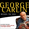 George Carlin - George Carlin Reads to You: An Audio Collection Including Grammy Winners 'Braindroppings' and 'Napalm & Silly Putty' artwork