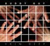 Buddy Guy - Skin Deep (Deluxe Version)  artwork