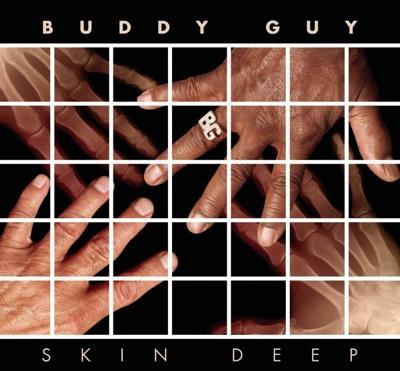 Skin Deep (Deluxe Version) - Buddy Guy album