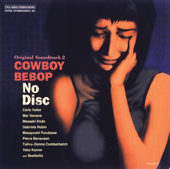 Cowboy Bebop (Original Soundtrack 2) No Disc-Yoko Kanno & Seatbelts