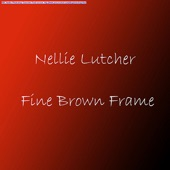 Nellie Lutcher - Fine Brown Frame