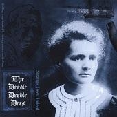 The Deedle Deedle Dees - Marie Curie