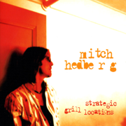 Strategic Grill Locations (Live) - Mitch Hedberg - Mitch Hedberg
