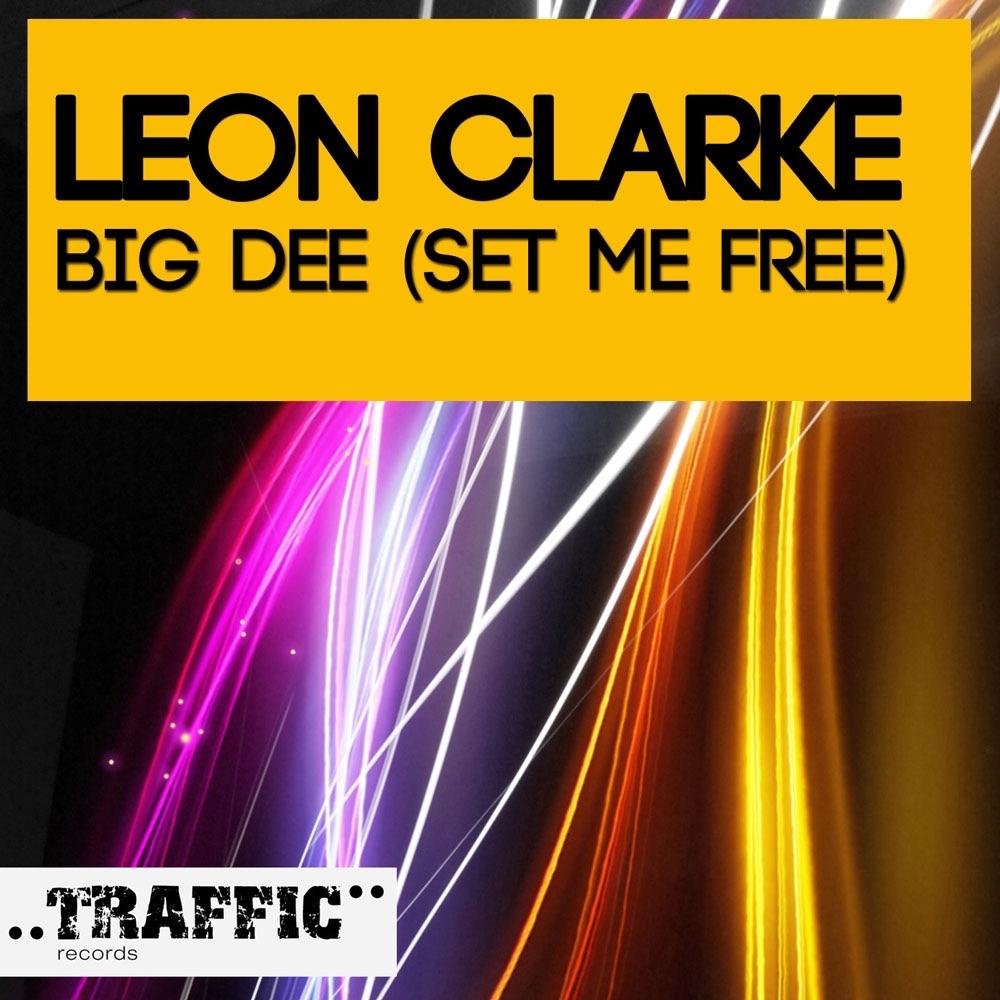 Big Dee (Set Me Free) - Single