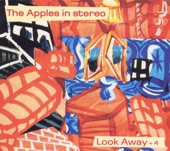 The Apples In Stereo - Look Away