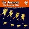 The Diamonds Greatest Hits