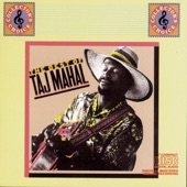 Taj Mahal - Farther On Down The Road (Album Version)