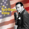 Bob Hope Show - Bob Hope Show: Guest Star Humphrey Bogart (Original Staging)  artwork