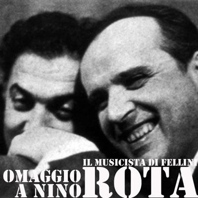 Omaggio a Nino Rota (Il musicista di Fellini) - Nino Rota
