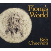 Bob Cheevers - What I've Done For Love