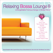 Relaxing Bossa Lounge 8