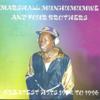 Marshal Munhumumwe & Four Brothers - Chero uchindida artwork