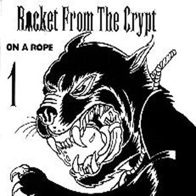 On a Rope - EP - Rocket From The Crypt