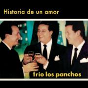 Historia de un Amor - Trío Los Panchos - Trío Los Panchos