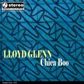 Lloyd Glenn - Chica Boo