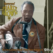 Rev. Pearly Brown - Nobody's Fault But Mine