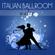 Viva Castellina (feat. Roberto Scaglioni) [59bpm] - Italian Ballroom