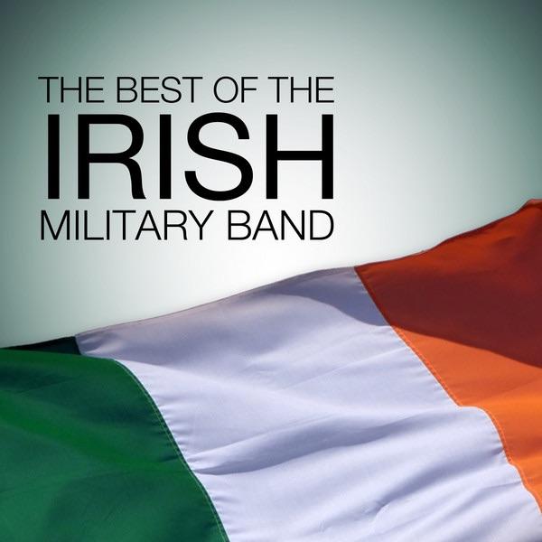 Great Irish Marches by 1st Battalion Irish Guards